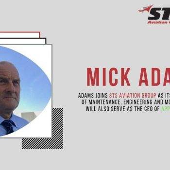 STS Aviation Group Hires Michael John Adams to Spearhead European Operations